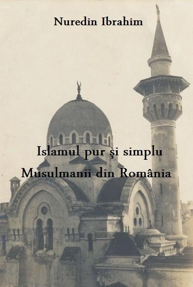 islamul_pur_si_simplu_musulmanii_din_romania