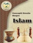 Conceptii gresite despre islam