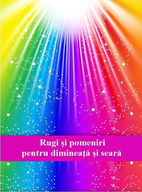 rugi_si_pomeniri_de_dimineata_si_seara