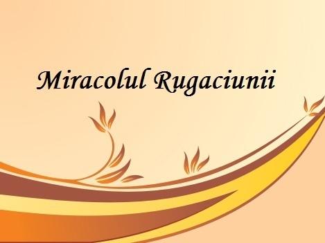 miracolul_rugaciunii_in_tratarea_bolilor_vasculare
