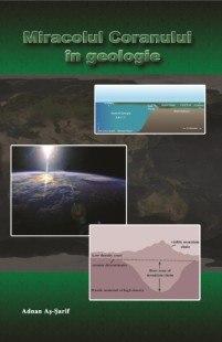 Miracolul Coranului in Geologie – partea 1