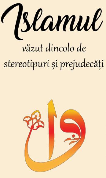 islamul_dincolo_de_stereotipuri_si_prejudecati